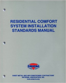 Residential Comfort System Installation Standards Manual