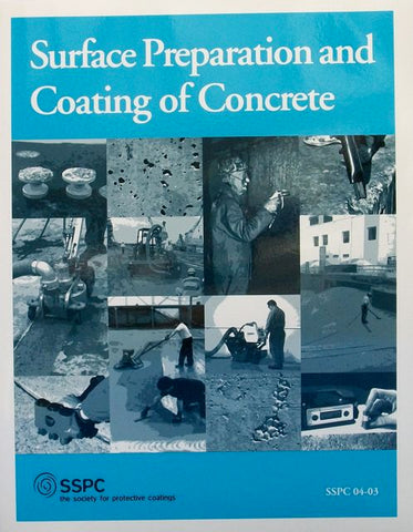 Surface Preparation and Coating of Concrete