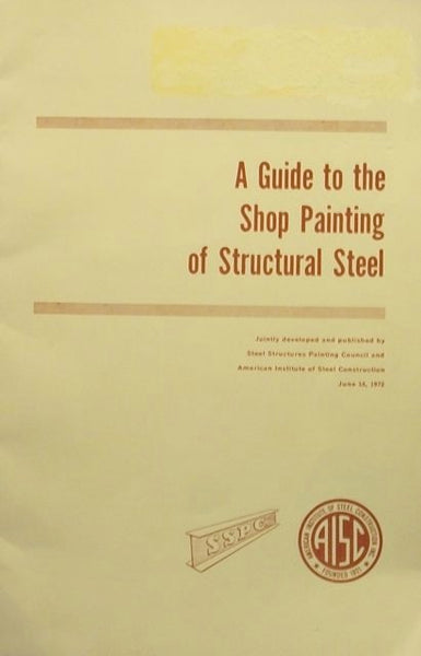 A Guide to the Shop Painting of Structural Steel