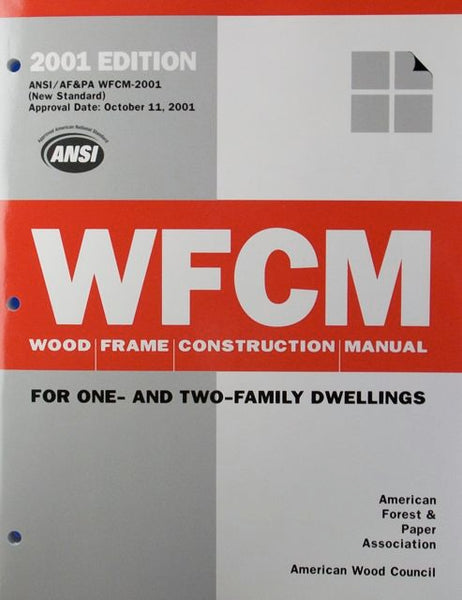 Wood Frame Construction Manual (with commentary)