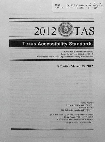 2012 TAS Texas Accessibility Standards