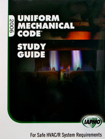 Uniform Mechanical Code 2006 Study Guide