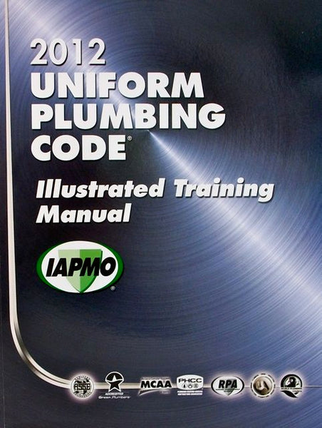 2012 Uniform Plumbing UPC Illustrated Training Manual Soft Cover w/Tabs