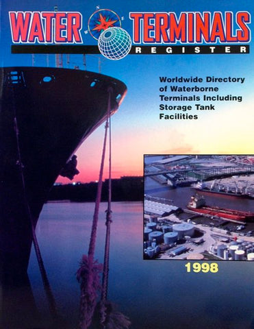 Water Terminals Register: Worldwide Directory of Waterborne Terminals Including Storage Tank Facilities