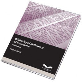 Witherbys Dictionary of Insurance, 3rd Edition
