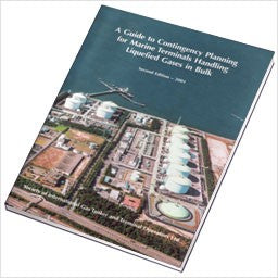 A Guide to Contingency Planning for Marine Terminals Handling Liquefied Gases in Bulk, 2nd Edition