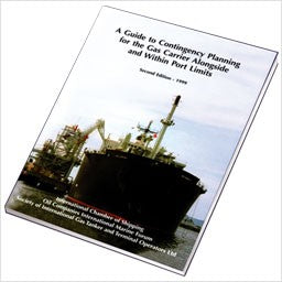 A Guide to Contingency Planning for the Gas Carrier Alongside and Within Port Limits, 2nd Edition