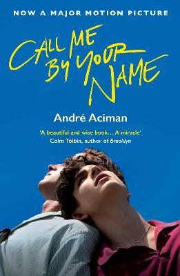 Call Me By Your Name Film Tie-In