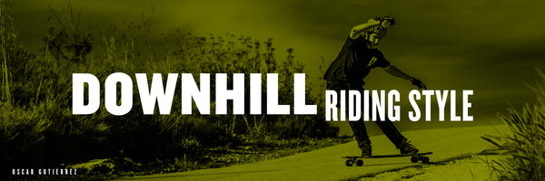 DOWNHILL RIDING STYLE