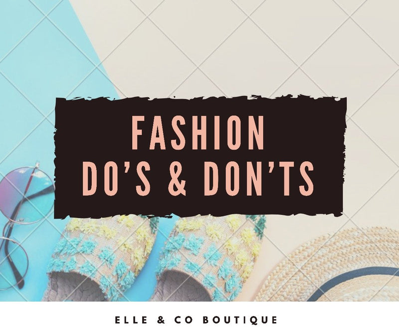 Fashion Do's and Don'ts