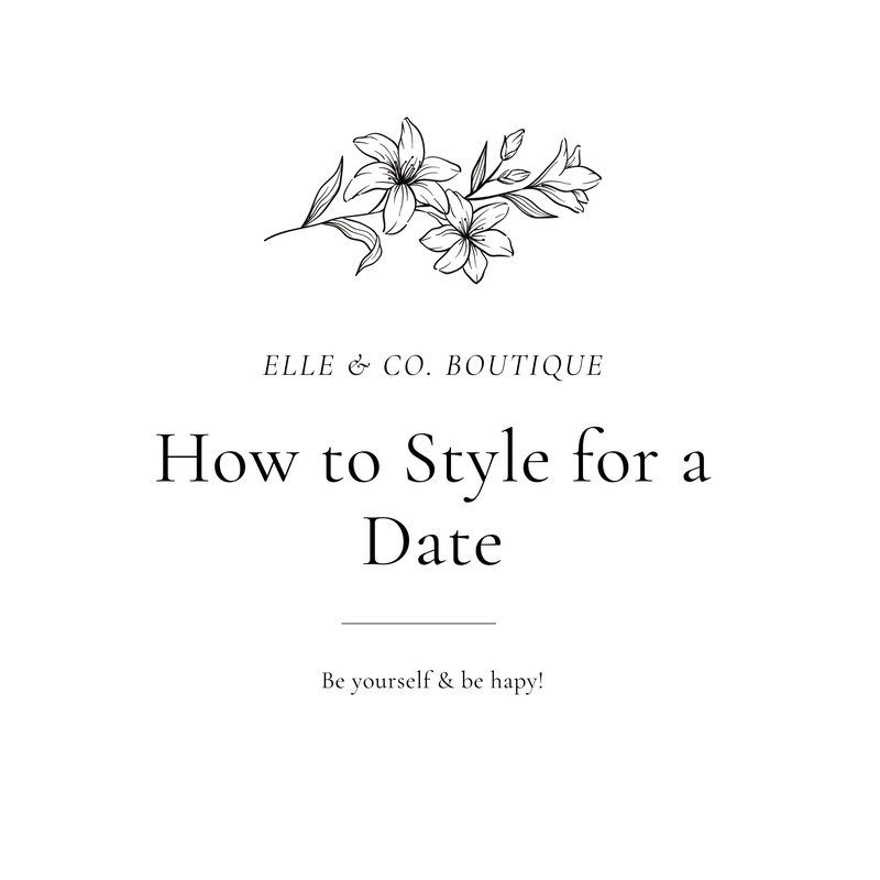 How to Style for a Date