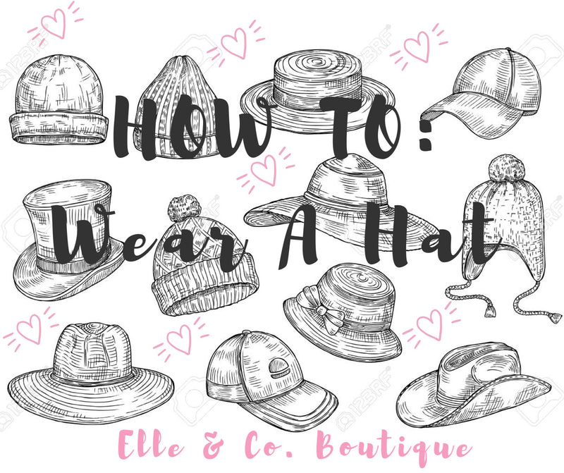 Tips on How to Wear A Hat