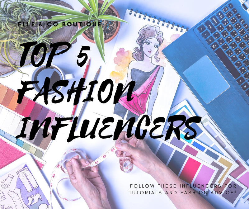 Top 5 Fashion Influencers
