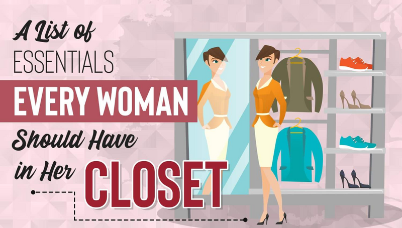 A List of Essentials Every Woman Should Have in Her Closet