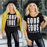 Gorgeous Graphic Tee-Tops-Moda Me Couture