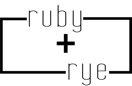 Ruby and Rye
