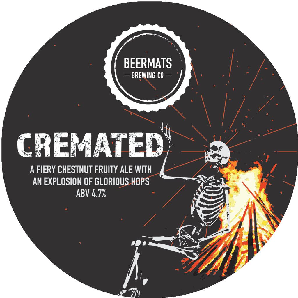 Look out for our latest beer - Cremated