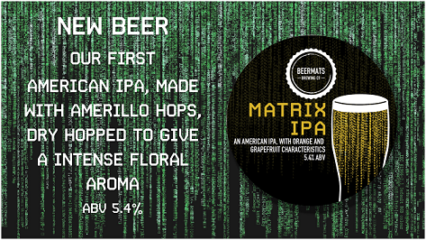 Back by popular demand - Matrix IPA!