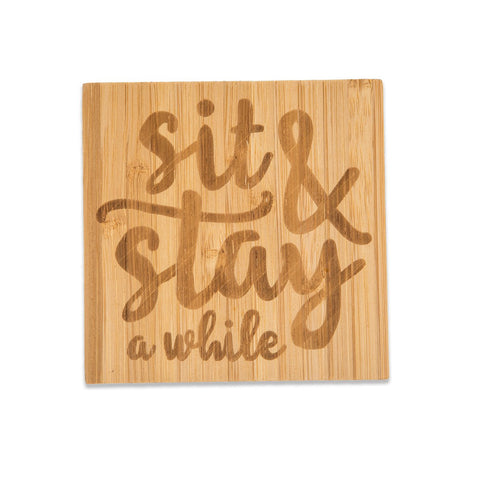 Bamboo Coasters, Sit & Stay A While