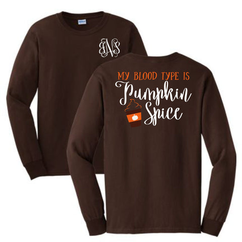 Pumpkin Spice Blood Type Long Sleeve Shirt