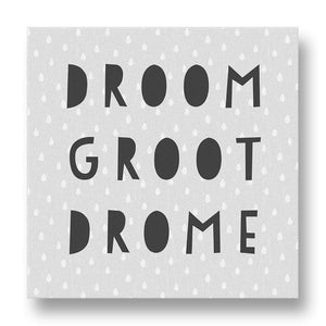 Droom Groot Drome Canvas Print