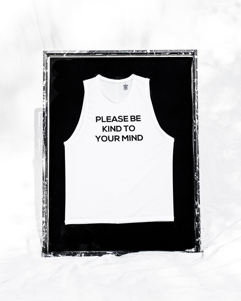 Please Be Kind to Your Mind Muscle Tank