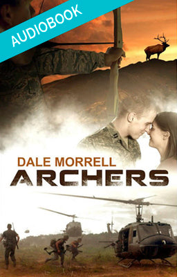 NOVEL - Archers The Audiobook by Dale Morrell