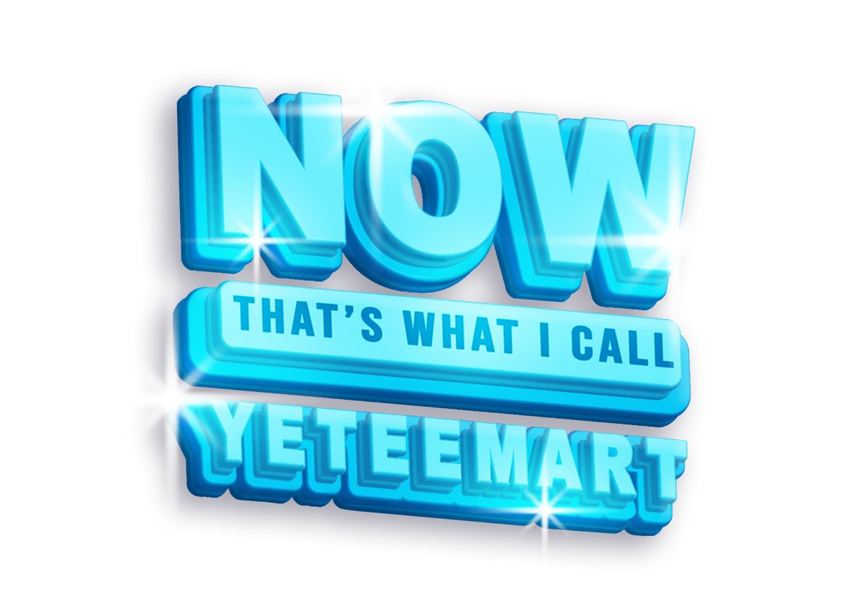 Now That's What I Call YeteeMart!