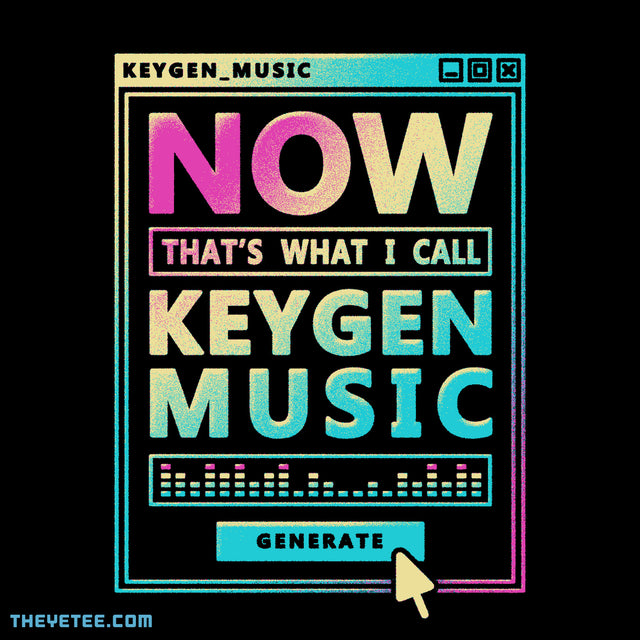 NOW THATS KEYGEN MUSIC