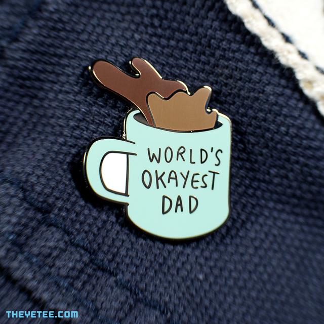 World's Okayest Dad Pin