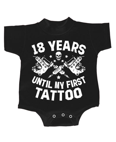 18 YEARS UNTIL FIRST TATTOO