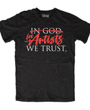 IN ARTISTS WE TRUST ANTI-LOGO T