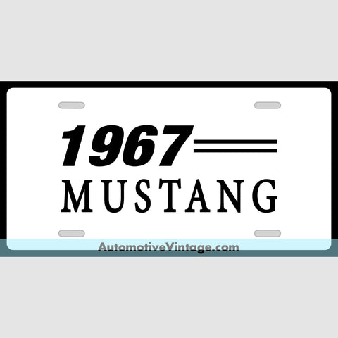 1967 Ford Mustang Custom License Plate White With Black Text