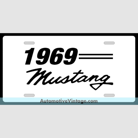 1969 Ford Mustang Custom License Plate White With Black Text
