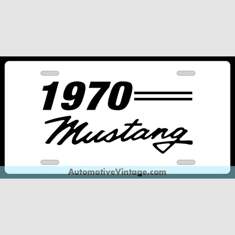 1970 Ford Mustang Custom License Plate White With Black Text