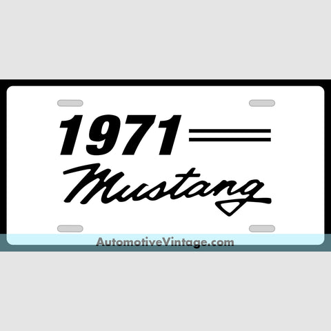 1971 Ford Mustang Custom License Plate White With Black Text