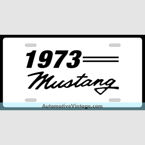 1973 Ford Mustang Custom License Plate White With Black Text
