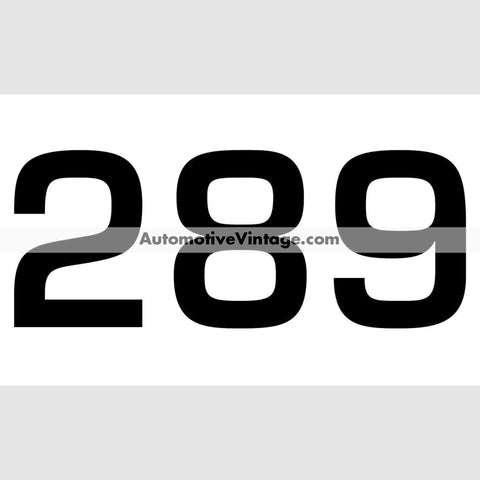 Ford 289 Engine Size Vinyl Decal Car Stickers (Pair)
