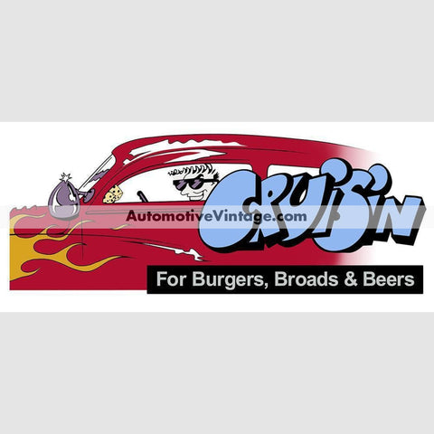 Cruisin For Burgers Broads And Beers Hot Rod Car Sticker Stickers