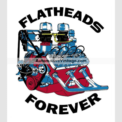 Flatheads Forever Ford Engine Hot Rod Car Sticker Stickers