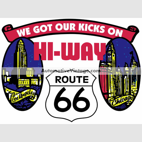 We Got Our Kicks On Route 66 Hot Rod Car Sticker Stickers