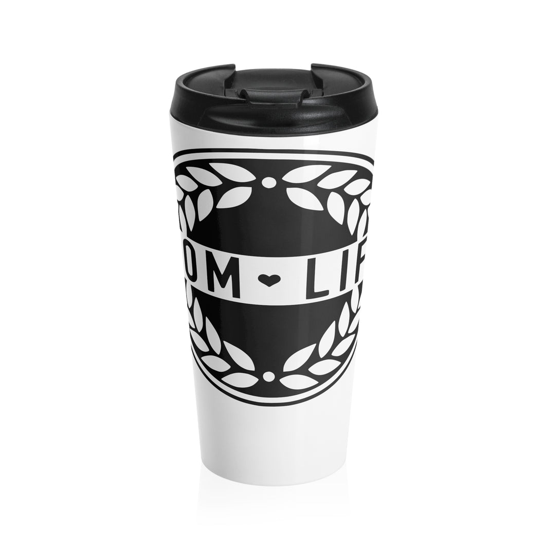 Mom Life Stainless Steel Travel Mug