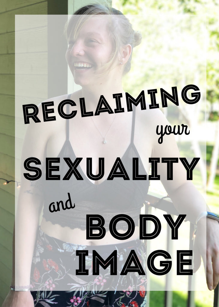 Reclaiming Sexuality and Body Image
