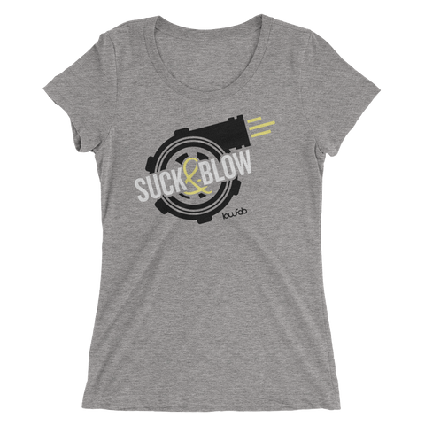 Suck & Blow - Women's Shirt