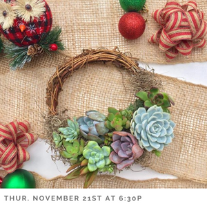 Succulent Wreath Making for the Holidays
