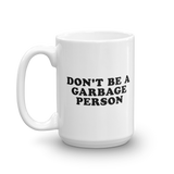 Lipstick Lobby Garbage Person Mug (Multiple sizes)