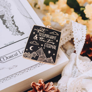 Night Triumphant Stars Eternal Enamel Pin - ACOMAF