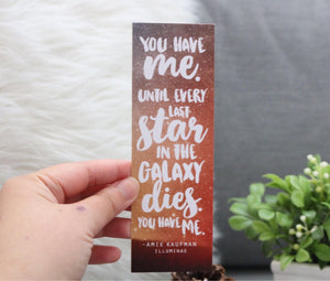 You Have Me - Illuminae Bookmark