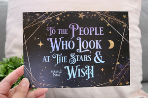 To The People Who Look At Stars (ACOMAF) - 5x7 Art Print