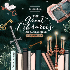 July Dreamybox - The Great Libraries of Austermeer
